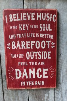 I believe Music is the key to the soul amd that life is better barefoot Wood sign Hippie Decor Boho Decor Music lover Sign Decor Wicca - Most creative decoration list