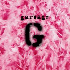 Garbage's self titled LP