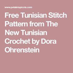 Free Tunisian Stitch Pattern from The New Tunisian Crochet by Dora Ohrenstein