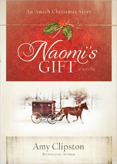 Naomi's Gift by Amy Clipston - This is a very good book!!!