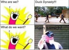 This is also my ringotne! Duck dynasty meme