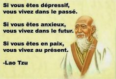 La_vie_pr_sente Confucius Citation, Reiki, Reflection, Ecards, French, Wisdom, Mindfulness, Memes, Quotes