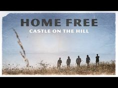 (77) Ed Sheeran - Castle on the Hill (Home Free Cover) [Official Music Video] - YouTube