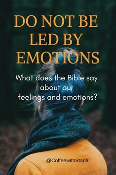are Not Facts ~ Coffee With Starla What does the Bible say about feelings and emotions.What does the Bible say about feelings and emotions. Faith Over Fear, Faith In God, Faith Walk, Christian Life, Christian Quotes, Christian Women, Christian Living, Christian Marriage, Christian Parenting