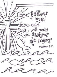 jesus calls me Coloring Pages | Fishers of men verse to colour in