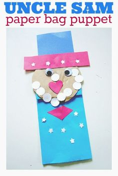 This Uncle Sam puppet is fun to make and even more fun to play with. Great of July craft. Girl Scout Activities, Craft Activities, Preschool Crafts, Projects For Kids, Crafts For Kids, Craft Projects, Arts And Crafts, Craft Ideas, Fun Ideas