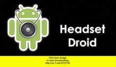 Headset Droid , Android , torrent, downloads, rapidshare, filesonic, hotfile, megaupload, fileserve