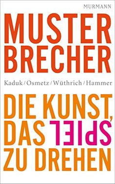 Buy Musterbrecher: Die Kunst, das Spiel zu drehen by Dirk Osmetz, Dominik Hammer, Hans A. Wüthrich, Stefan Kaduk and Read this Book on Kobo's Free Apps. Discover Kobo's Vast Collection of Ebooks and Audiobooks Today - Over 4 Million Titles! Great Books To Read, This Book, Computer Internet, Audiobooks, Ebooks, Reading, Free Apps, Products, Collection