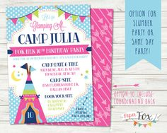 "Perfect invitation for a slumber party/sleepover birthday party! The girls can do a bit of ""glamping"" :)"