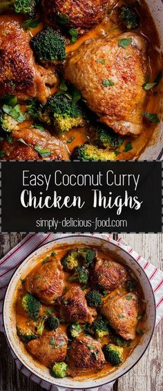 Succulent chicken thighs cooked in rich, aromatic coconut curry sauce is an easy, delicious weeknight recipe. simply-delicious-food.com