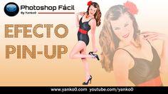 Efecto Pin-Up #Photoshop Fácil by yanko0