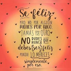 40 imagenes y frases positivas – Todo imágenes - Int Tutorial and Ideas Good Day Quotes, Good Morning Inspirational Quotes, Self Love Quotes, Good Morning Quotes, Vsco, Funny Questions, Cute Messages, Motivational Phrases, Spanish Quotes