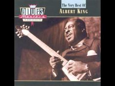 Albert King - The very best (full album) - YouTube
