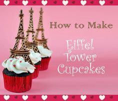 Bake Happy: How to Make Eiffel Tower Cupcake Toppers