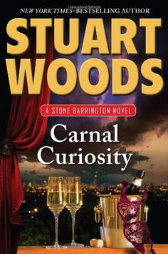 Read Carnal Curiosity (A Stone Barrington Novel) thriller suspense book by Stuart Woods . Stone Barrington is back in the extraordinary new adventure from New York Times–bestselling author Stuart Woods. Thriller Books, Mystery Thriller, Stuart Woods, Penguin Books, Book Nooks, Book Authors, Fiction Books, New York Times, Curiosity
