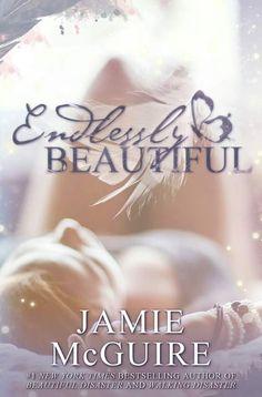 """¡Jamie McGuire dio a conocer la portada de """"Endlessly Beautiful""""!   Mi mundo entre libros"""