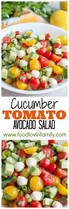 Cucumber Tomato Avocado Salad, a colorful and delicious salad filled with tomatoes, mozzarella cheese, avocado, herbs and lemon dressing.