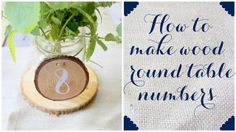 Dream State: How To Make Wood Round Table Numbers