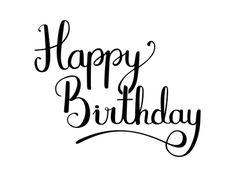 Happy Birthday Hand Lettering, Happy Birthday Writing, Happy Birthday Calligraphy, Happy Birthday Words, Birthday Text, Birthday Letters, Image Svg, Image Clipart, Birthday Design