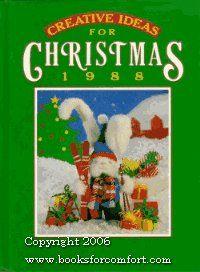 Creative Ideas for Christmas 1988 (American Country Christmas), http://www.amazon.com/dp/084870732X/ref=cm_sw_r_pi_awd_m5rksb1AAP4QB