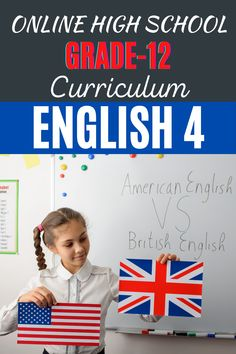 English 4 explores several types of literature. Students will be expected to write essays, including a comparison-contrast essay British English, American English, Curriculum, Homeschool, Online High School, High School Diploma, School Grades, Program Design, Literature