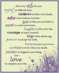 My wish for my friends FROM TEENA BAKER 9-7-14