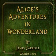 Alice's Adventures in Wonderland Audio Book from Freegal - free with library card