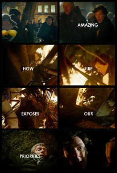 """""""Amazing how fire exposes our priorities."""" -Ahhhhh I haven't thought about this…"""