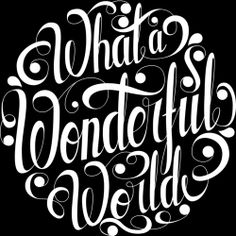 What a Wonderful World is a T Shirt designed by roberlan to illustrate your life and is available at Design By Humans