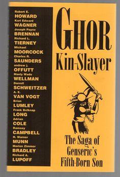 Ghor, Kin-Slayer: The Saga of Genseric's Fifth-Born Son Necronomicon Press 1997