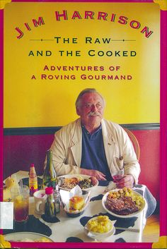 Jim Harrison is as close to a modern day Hemingway as we can get.
