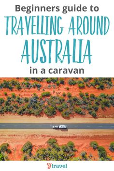 6 Helpful Tips for Travelling Around Australia in a Caravan Travel With Kids, Family Travel, Camper Trailer Australia, Travel Guides, Travel Tips, Australia Travel Guide, Roadtrip Australia, Australian Road Trip, Travel Trailer Remodel