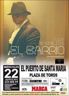 """El Barrio en concierto el próximo 22 de Agosto con su tour """"Espejos"""".      Más información:  http://www.facebook.com/events/483165435043174/"""