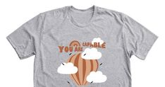 You are capable of more than you think - Grab your limited edition You are capable of more than you think merchandise before the campaign closes. Featuring Dark Heather Grey Premium Unisex Tees, professionally printed in the USA.
