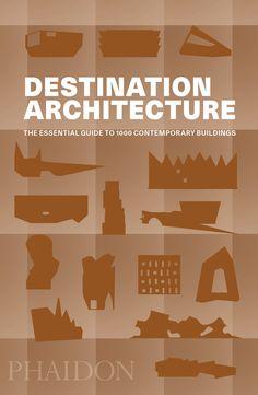Destination Architecture   Architecture   Phaidon Store