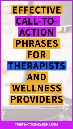 Are you a therapist or wellness provider who wants to boost their online marketing and attract more clients through your website? Find out how powerful call-to-action phrases are and how to create them on your website. Download a free checklist about the perfect call-to-action.
