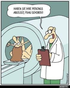 Have you removed your piercings, Ms. Schober - Have you removed your piercings, Ms. Schober You are in the right place about Funny face Here we of - 9gag Funny, Funny Jokes, Hilarious, Mri Humor, Medical Humor, Radiology Humor, Cartoon Memes, Funny Cartoons, Funny Comics