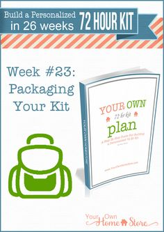 Week #23 in a step by step 72 hour kit series that makes building a personalized 72 hour kit affordable and do-able! This week focuses on what you should pack your kit in.