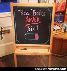 Proof Books Are Better Than Tablets or Ereaders  Y los puedes releer cuantas veces quieras!