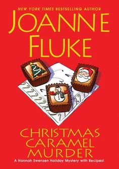 Christmas Caramel Murder - Joanne Fluke