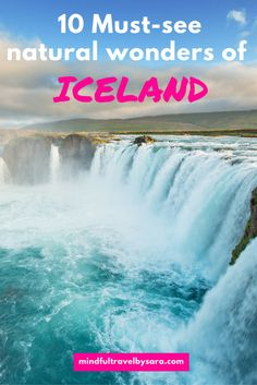 🥇 10 Must-see natural wonders of Iceland - Mindful Travel by Sara Guide To Iceland, Iceland Travel Tips, Europe Travel Guide, Travel Guides, Cool Places To Visit, Places To Travel, Travel Destinations, Travel Blog, European Travel