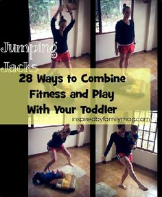 28 ways to combine fitness and play - Looking to shed some pounds and include your little one in the fun?