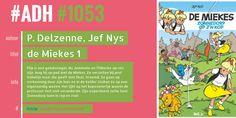 #ADH #1053 je Aanbevolen Dagelijkse Hoeveelheid #strips  Zonnedorp op z'n kop [De Miekes; 1] | Philippe Delzenne  ► Strips, Comic Books, Comics, Film, Cover, Rice, Movie, Film Stock, Cinema