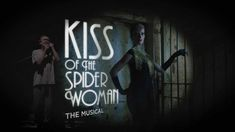 """""""Where You Are"""" – Kiss of the Spider Woman Music: John Kander Lyrics: Fred Ebb No matter where you are in the world, musicals allow you to briefly forget life's troubles, much like films. In thi…"""