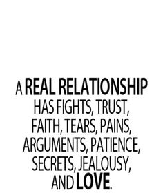 Real Relationship Have – Love Quote