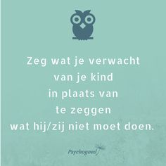 Wat is positief opvoeden? Basisprincipes, tips per leeftijd & online cursus Coaching, Love Of My Live, Kids Planner, Kindness Quotes, Life Advice, Some Words, Quotes For Kids, Raising Kids, Life Lessons