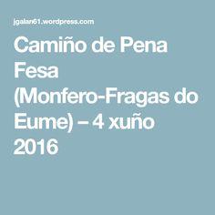 Camiño de Pena Fesa (Monfero-Fragas do Eume) – 4 xuño 2016