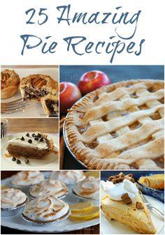 Pie Recipes -- over 25 ways to enjoy pie!