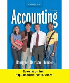 Accounting 1-18 and Integrator CD (6th Edition) (Chapters 1-18) (9780131456198) Charles T. Horngren , ISBN-10: 0131456199  , ISBN-13: 978-0131456198 ,  , tutorials , pdf , ebook , torrent , downloads , rapidshare , filesonic , hotfile , megaupload , fileserve