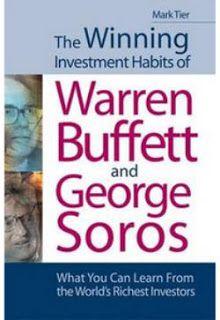 Los hábitos de inversión ganadora de Warren Buffett y George Soros.